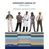 Supervisor's Survival Kit by Goodwin, Cliff B.; Griffith, Daniel B., 9780132396981