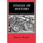 Stages of History by Rackin, Phyllis, 9780801496981