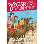 The Clue in the Papyrus Scroll by Warner, Gertrude Chandler (CRT); VanArsdale, Anthony; Garretson, Dee (CON); Lee, J. M. (CON), 9780807506981