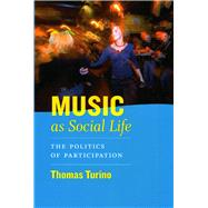 Music as Social Life by Turino, Thomas, 9780226816982