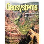 Geosystems An Introduction to Physical Geography by Christopherson, Robert W., 9780321926982