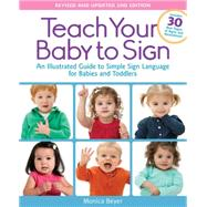 Teach Your Baby to Sign by Beyer, Monica, 9781592336982