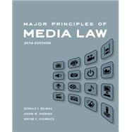 Major Principles of Media Law, 2016 by Overbeck, Wayne; Belmas, Genelle; Shepard, Jason, 9781305076983