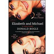 Elizabeth and Michael by Bogle, Donald, 9781451676983