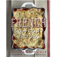 French Comfort Food by Davis, Hillary; Rothfeld, Steven, 9781423636984