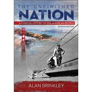 The Unfinished Nation A Concise History of the American People by Brinkley, Alan, 9780073406985