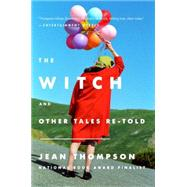 The Witch by Thompson, Jean, 9780147516985