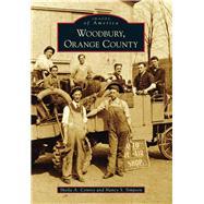 Woodbury, Orange County by Conroy, Sheila A.; Simpson, Nancy S., 9780738576985