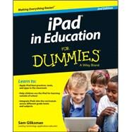 Ipad in Education for Dummies by Gliksman, Sam, 9781118946985