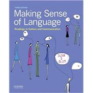 Making Sense of Language Readings in Culture and Communication by Blum, Susan D., 9780190456986