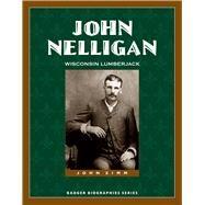 John Nelligan by Zimm, John, 9780870206986
