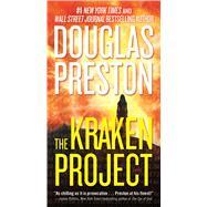 The Kraken Project by Preston, Douglas, 9780765356987