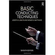 Basic Conducting Techniques by Labuta,Joseph,A;, 9781138656987