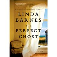 The Perfect Ghost by Barnes, Linda, 9781250036988