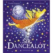 Sir Dancealot by Knapman, Timothy; Robinson, Keith, 9781408846988