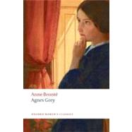 Agnes Grey by Brontë, Anne; Inglesfield, Robert; Marsden, Hilda; Shuttleworth, Sally, 9780199296989