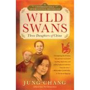 Wild Swans Three Daughters of China by Chang, Jung, 9780743246989