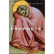 The Prophets by Heschel, Abraham Joshua, 9780060936990