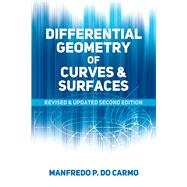 Differential Geometry of Curves and Surfaces Revised and Updated Second Edition by do Carmo, Manfredo P., 9780486806990