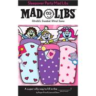 Sleepover Party Mad Libs by Price, Roger; Stern, Leonard, 9780843126990