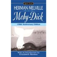 Moby Dick : Mit einem Vorwort von Christoph Marzi by Melville, Herman (Author); Renker, Elizabeth (Editor/introduction), 9780451526991