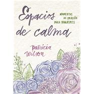 Espacios de Calma/ Spaces of Calm by Not Available (NA), 9780835816991