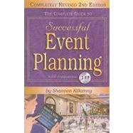 The Complete Guide to Successful Event Planning by Kilkenny, Sharon, 9781601386991