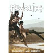 Mezolith Vol. 1 by Haggarty, Ben; Brockbank, Adam, 9781608866991