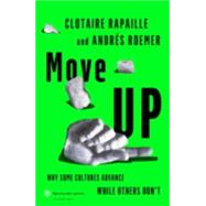 Move Up by Rapaille, Clotaire; Roemer, Andrés, 9780241186992