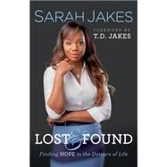 Lost & Found by Jakes, Sarah; Jakes, T. D., 9780764216992