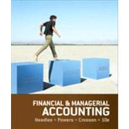 Financial and Managerial Accounting by Needles,Powers,Crosson, 9781133626992