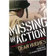 Missing in Action by Hughes, Dean, 9781481426992