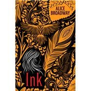Ink by Broadway, Alice, 9781338196993