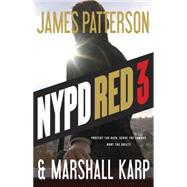 Nypd Red 3 by Patterson, James; Karp, Marshall, 9780316406994