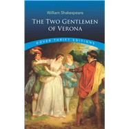 The Two Gentlemen of Verona by Shakespeare, William, 9780486796994