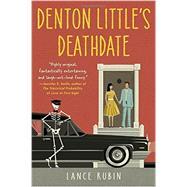 Denton Little's Deathdate by Rubin, Lance, 9780553496994