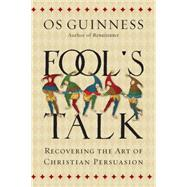 Fool's Talk by Guinness, Os, 9780830836994