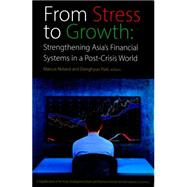 From Stress to Growth by Noland, Marcus; Park, Donghyun, 9780881326994