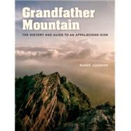Grandfather Mountain by Johnson, Randy, 9781469626994