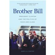 Brother Bill by Carter, Daryl A., 9781557286994