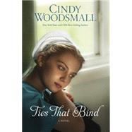 Ties That Bind by WOODSMALL, CINDY, 9781601426994