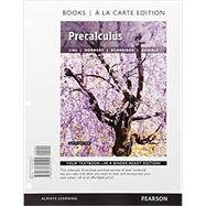 Precalculus, Books a la Carte Edition plus MyLab Math with Pearson eText -- Access Card Package by Lial, Margaret L.; Hornsby, John; Schneider, David I.; Daniels, Callie, 9780134306995