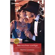 Tres noches contigo (Three nights with you) by Lovelace, Merline, 9780373516995