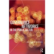 Governance Networks in the Public Sector by Klijn; Erik Hans, 9780415706995
