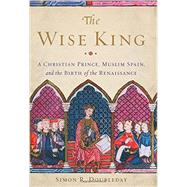 The Wise King by Doubleday, Simon R., 9780465066995