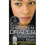 November Blues by Draper, Sharon M., 9781416906995