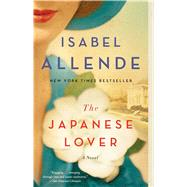 The Japanese Lover A Novel by Allende, Isabel, 9781501116995