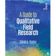 A Guide to Qualitative Field Research by Bailey, Carol R., 9781506306995