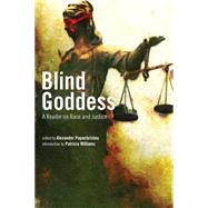 Blind Goddess: A Reader on Race and Justicie by Papachristou, Alexander, 9781595586995