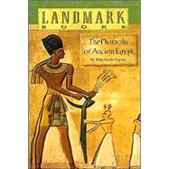 The Pharaohs of Ancient Egypt by PAYNE, ELIZABETH, 9780394846996